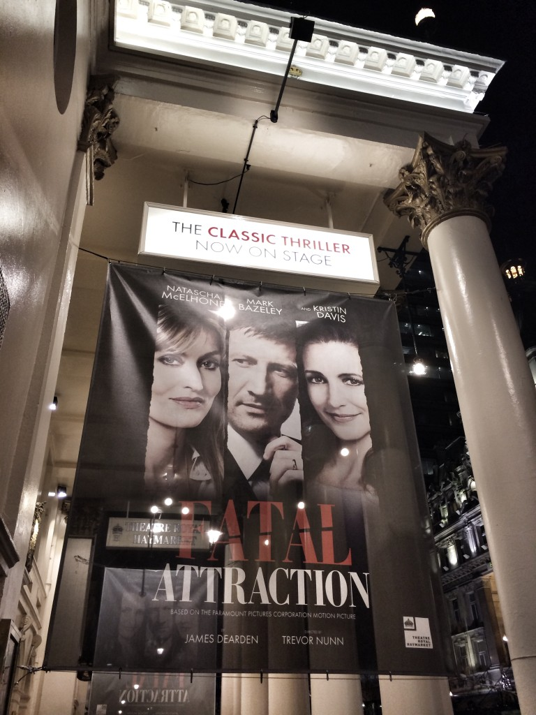 Fatal Attraction on Haymarket